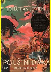 Pouštní dívka : mysteriózní román  (odkaz v elektronickém katalogu)