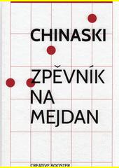 Chinaski : zpěvník na mejdan (odkaz v elektronickém katalogu)