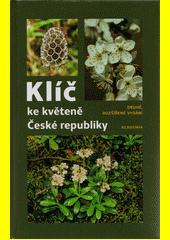 Klíč ke květeně České republiky  (odkaz v elektronickém katalogu)