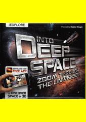 Into deep space  (odkaz v elektronickém katalogu)