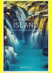 Island : nejlepší místa, autentické zážitky  (odkaz v elektronickém katalogu)