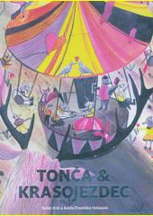 Tonča & krasojezdec  (odkaz v elektronickém katalogu)