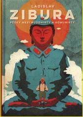Pěšky mezi buddhisty a komunisty  (odkaz v elektronickém katalogu)
