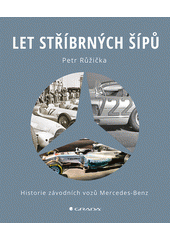 Let stříbrných šípů  (odkaz v elektronickém katalogu)