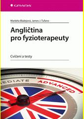 Angličtina pro fyzioterapeuty : cvičení a testy  (odkaz v elektronickém katalogu)