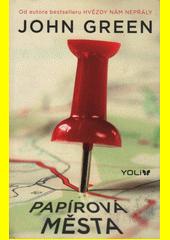 Papírová města  (odkaz v elektronickém katalogu)