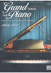 Grand Solos for Piano. Book 6 (odkaz v elektronickém katalogu)