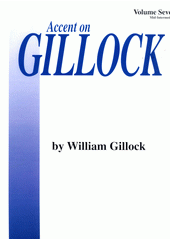 Accent On Gillock. Volume 7 (odkaz v elektronickém katalogu)