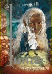 Luna. Pomsta temných elfů  (odkaz v elektronickém katalogu)