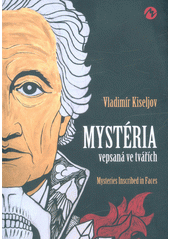 Mystéria vepsaná ve tvářích : 22 portrétů skladatelů, básníků a filosofů = Mysteries inscribed in faces : 22 portraits of composers, poets and philosophers  (odkaz v elektronickém katalogu)