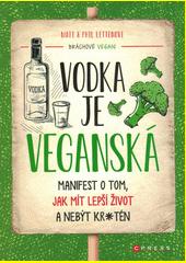 Vodka je veganská  (odkaz v elektronickém katalogu)