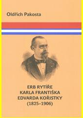 Erb rytíře Karla Františka Edvarda Kořistky (1825-1906)  (odkaz v elektronickém katalogu)
