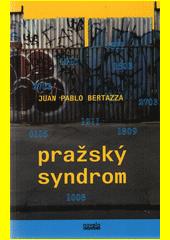 Pražský syndrom  (odkaz v elektronickém katalogu)