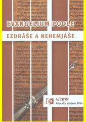 Evangelium podle Ezdráše a Nehemjáše  (odkaz v elektronickém katalogu)