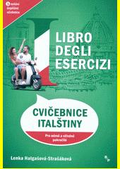 Cvičebnice italštiny = Libro degli esercizi  (odkaz v elektronickém katalogu)