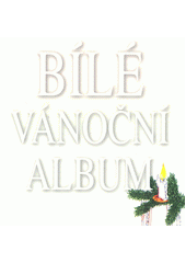 Bílé vánoční album (odkaz v elektronickém katalogu)