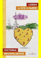 Láska a sýr v Paříži  (odkaz v elektronickém katalogu)