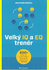 Velký IQ a EQ trenér  (odkaz v elektronickém katalogu)
