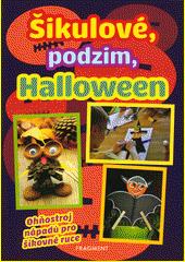 Šikulové, podzim, Halloween  (odkaz v elektronickém katalogu)