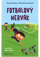 Projekt robot. Fotbalový nervák  (odkaz v elektronickém katalogu)