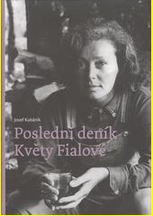 Poslední deník Květy Fialové  (odkaz v elektronickém katalogu)