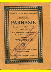Parnasie : román vášně a lásky o 5 jednáních  (odkaz v elektronickém katalogu)