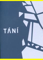 Tání  (odkaz v elektronickém katalogu)