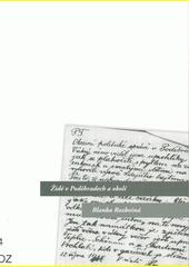 Židé v Poděbradech a okolí  (odkaz v elektronickém katalogu)