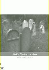 Židé v Nymburce a okolí  (odkaz v elektronickém katalogu)