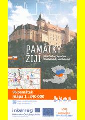 Památky žijí : Jižní Čechy, Vysočina, Waldviertel, Mühlviertel : 96 památek, mapa 1:340 000  (odkaz v elektronickém katalogu)
