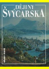 Dějiny Švýcarska  (odkaz v elektronickém katalogu)