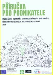 Příručka pro podnikatele = Handbuch für Unternehmens-Gründer  (odkaz v elektronickém katalogu)