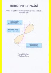 Horizont poznání : cesta ke sjednocení mikro (odkaz v elektronickém katalogu)