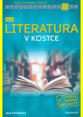 Nová literatura v kostce pro SŠ  (odkaz v elektronickém katalogu)