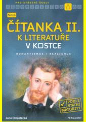 Nová čítanka II. k Literatuře v kostce pro SŠ  (odkaz v elektronickém katalogu)