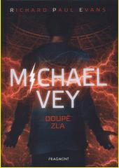 Michael Vey. Doupě zla  (odkaz v elektronickém katalogu)