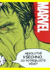 Marvel : absolutně všechno, co potřebujete vědět...  (odkaz v elektronickém katalogu)