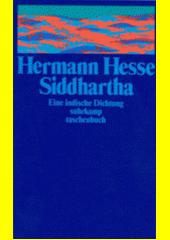 Siddhartha : eine indische Dichtung  (odkaz v elektronickém katalogu)