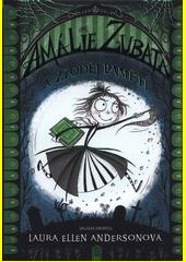 Amálie Zubatá a zloděj paměti  (odkaz v elektronickém katalogu)