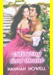 Odvážný lord Brant : tajemství rodu Wherlocků  (odkaz v elektronickém katalogu)