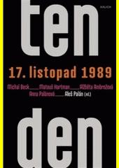 Ten den 17. listopad 1989  (odkaz v elektronickém katalogu)