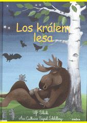 Los králem lesa  (odkaz v elektronickém katalogu)