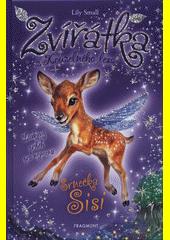 Zvířátka z Kouzelného lesa. Srnečka Sisi  (odkaz v elektronickém katalogu)