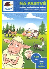 Na pastvě : seskup svoje stádo a vyhraj : společenská hra na cesty (odkaz v elektronickém katalogu)