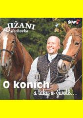O koních a taky o životě  (odkaz v elektronickém katalogu)