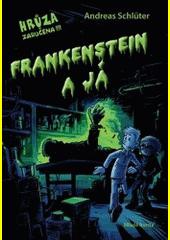 Frankenstein a já  (odkaz v elektronickém katalogu)