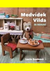 Medvídek Vilda se nenudí  (odkaz v elektronickém katalogu)