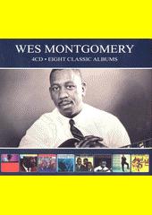 Eight Classic Albums. Wes Montgomery (odkaz v elektronickém katalogu)