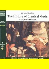 The History of Classical Music  (odkaz v elektronickém katalogu)
