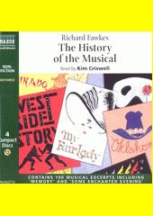 The History of the Musical  (odkaz v elektronickém katalogu)